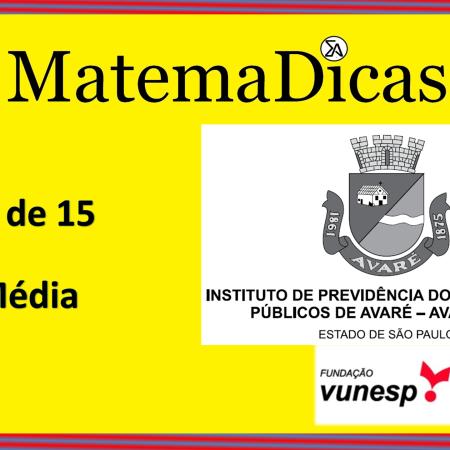 Média (02 de 15) – AVAREPREV – Vunesp 2020 – #0312 – Matemática