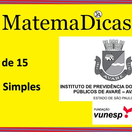 Juros Simples (04 de 15) – AVAREPREV – Vunesp 2020 – #0314 – Matemática