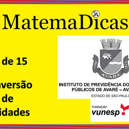 Conversão de Unidades (06 de 15) – AVAREPREV – Vunesp 2020 – #0316 – Matemática