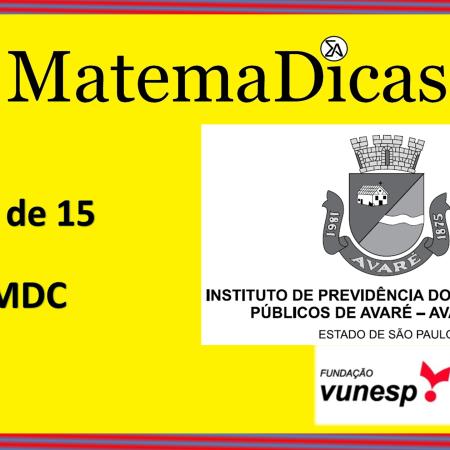 MDC (07 de 15) – AVAREPREV – Vunesp 2020 – #0317 – Matemática
