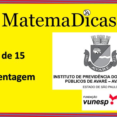 Porcentagem (12 de 15) – AVAREPREV – Vunesp 2020 – #0322 – Matemática