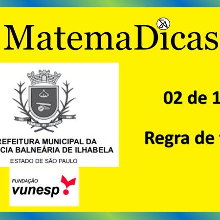 Regra de três (02 de 10) – Prefeitura Ilhabela – Vunesp 2020 – #0327 – Matemática