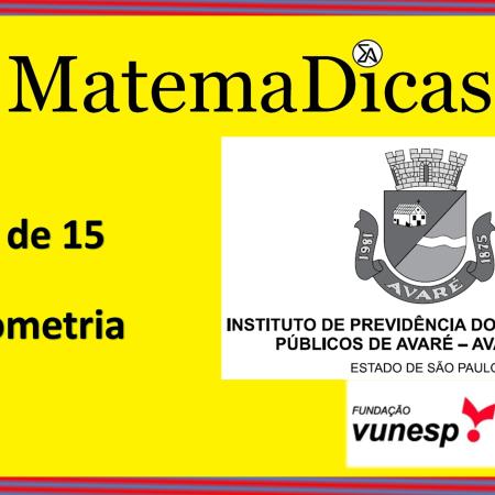Geometria (14 de 15) – AVAREPREV – Vunesp 2020 – #0324 – Matemática