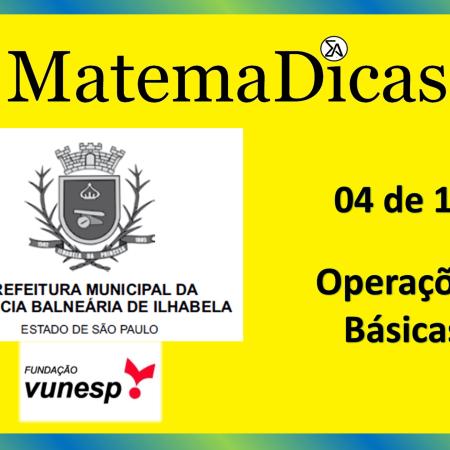 Operações Básicas (04 de 10) – Prefeitura Ilhabela – Vunesp 2020 – #0329 – Matemática