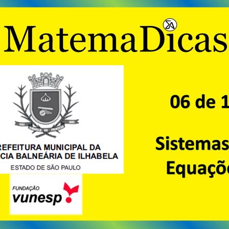 Sistemas de Equações (06 de 10) – Prefeitura Ilhabela – Vunesp 2020 – #0331 – Matemática