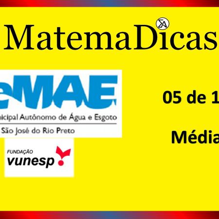 Média (05 de 10) – SEMAE - São José do Rio Preto – Vunesp 2020 – #0340 – Matemática
