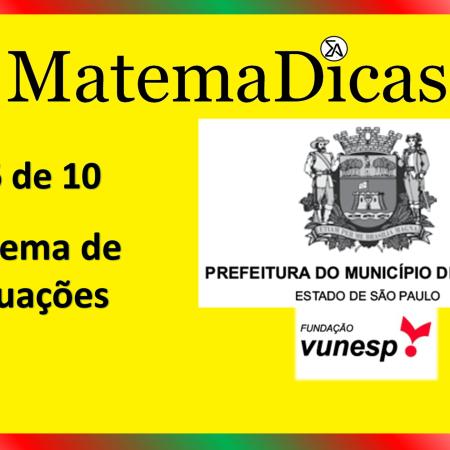 Sistema de Equações (06 de 10) – Prefeitura de Jundiaí – Vunesp 2021 – #0351 – Matemática