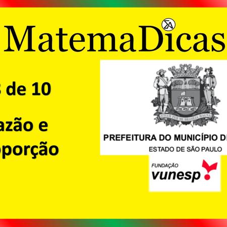 Razão e Proporção (08 de 10) – Prefeitura de Jundiaí – Vunesp 2021 – #0353 – Matemática